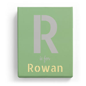 R is for Rowan - Stylistic