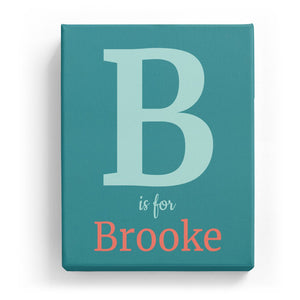 B is for Brooke - Classic