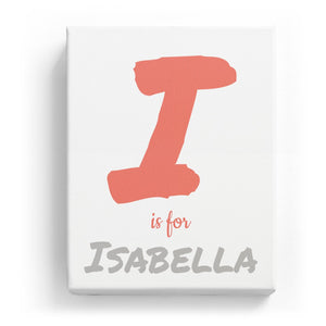 I is for Isabella - Artistic