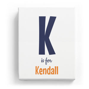 K is for Kendall - Cartoony