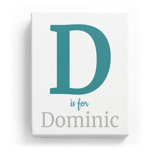 D is for Dominic - Classic
