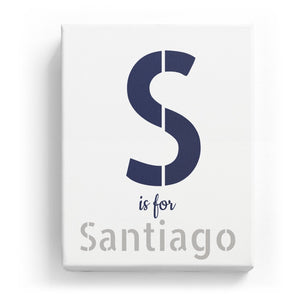 S is for Santiago - Stylistic