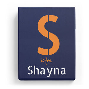 S is for Shayna - Stylistic