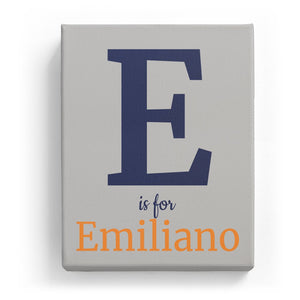 E is for Emiliano - Classic