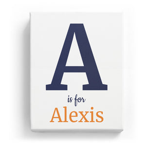 A is for Alexis - Classic