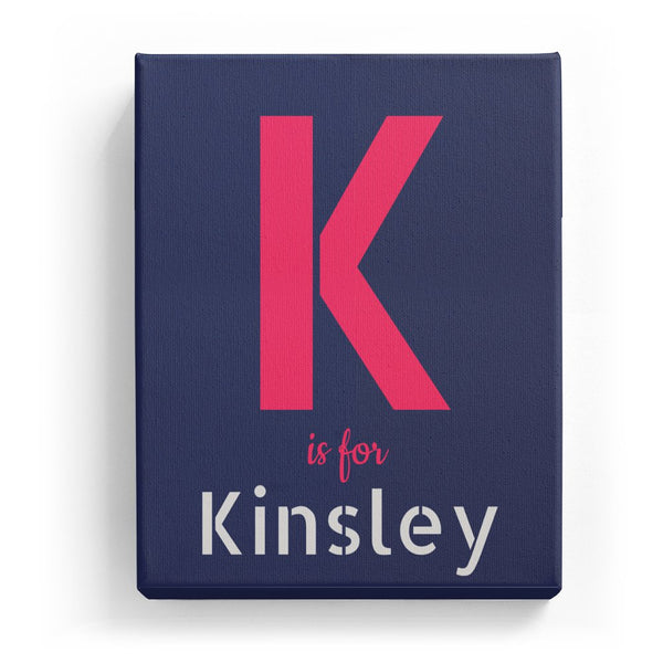 K is for Kinsley - Stylistic