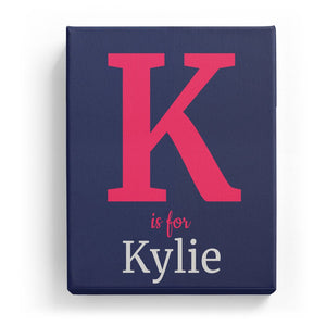 K is for Kylie - Classic