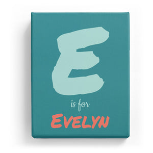 E is for Evelyn - Artistic