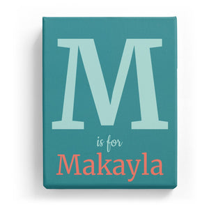 M is for Makayla - Classic