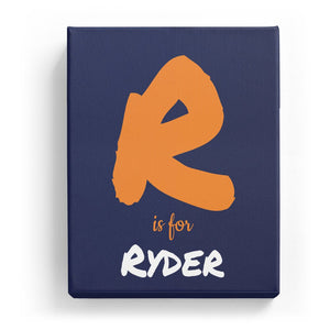 R is for Ryder - Artistic