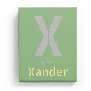 X is for Xander - Stylistic