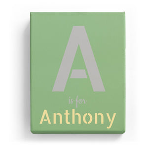 A is for Anthony - Stylistic
