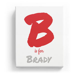 B is for Brady - Artistic