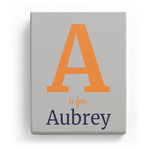 A is for Aubrey - Classic