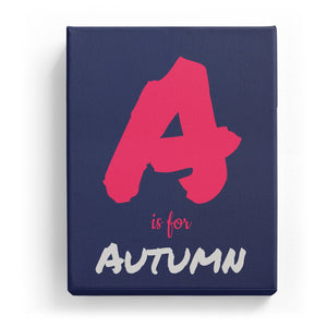 A is for Autumn - Artistic