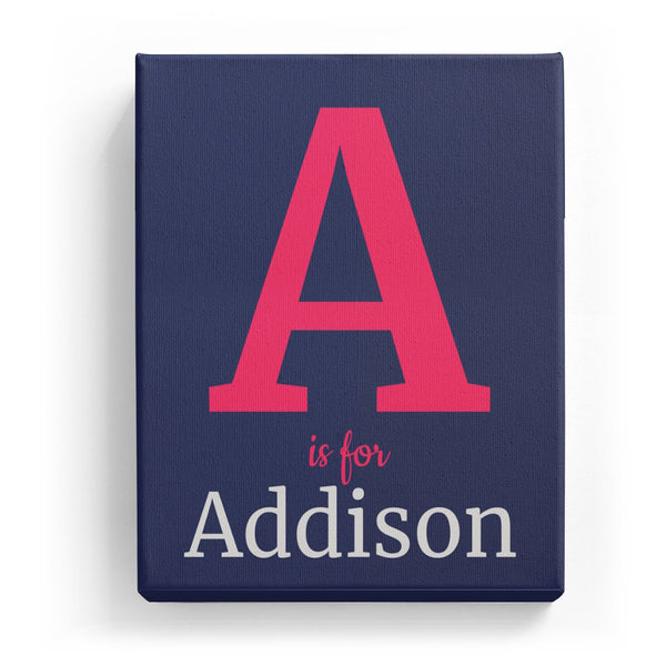 A is for Addison - Classic