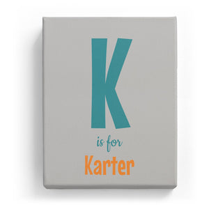 K is for Karter - Cartoony