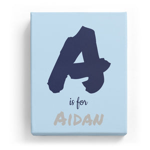 A is for Aidan - Artistic