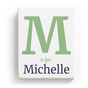 M is for Michelle - Classic