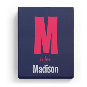 M is for Madison - Cartoony