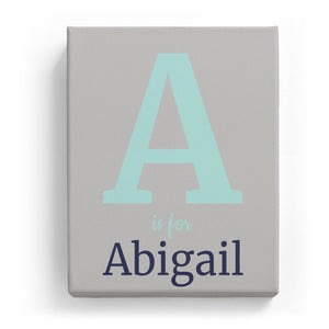A is for Abigail - Classic