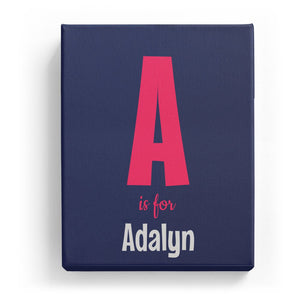 A is for Adalyn - Cartoony