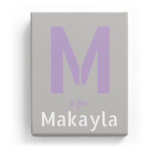 M is for Makayla - Stylistic
