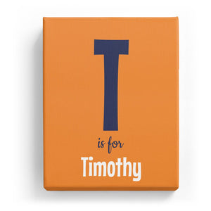 T is for Timothy - Cartoony