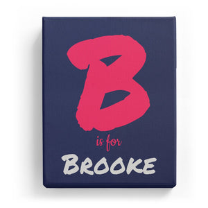 B is for Brooke - Artistic