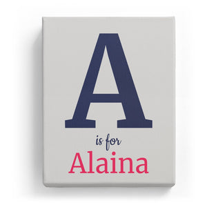 A is for Alaina - Classic