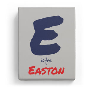 E is for Easton - Artistic