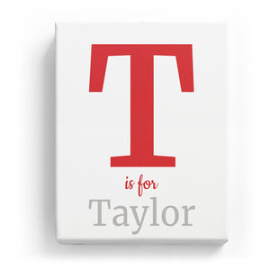 T is for Taylor - Classic