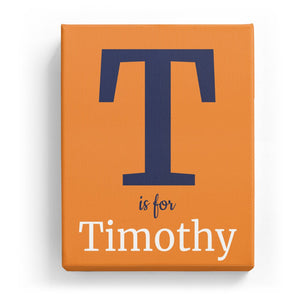 T is for Timothy - Classic