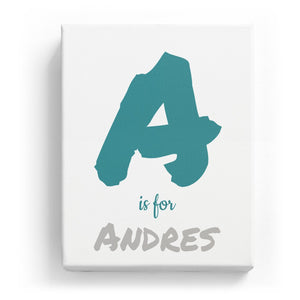 A is for Andres - Artistic