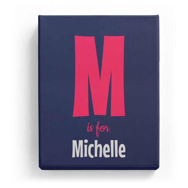 M is for Michelle - Cartoony