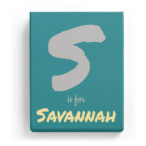 S is for Savannah - Artistic