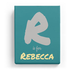 R is for Rebecca - Artistic