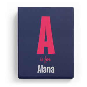 A is for Alana - Cartoony