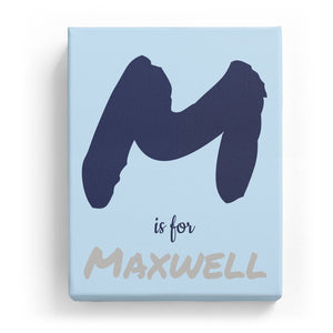 M is for Maxwell - Artistic