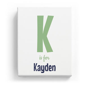 K is for Kayden - Cartoony
