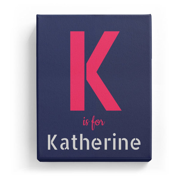 K is for Katherine - Stylistic