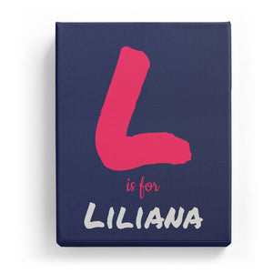 L is for Liliana - Artistic