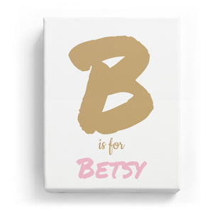 B is for Betsy - Artistic