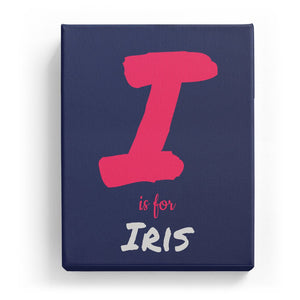 I is for Iris - Artistic
