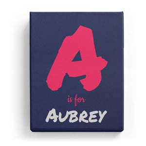A is for Aubrey - Artistic