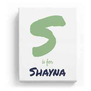 S is for Shayna - Artistic