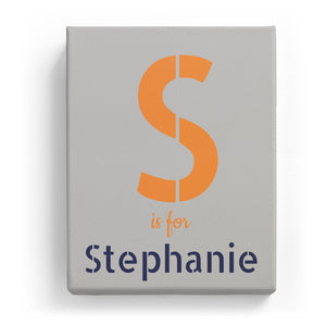 S is for Stephanie - Stylistic