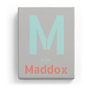 M is for Maddox - Stylistic