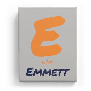 E is for Emmett - Artistic