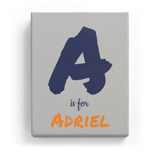 A is for Adriel - Artistic